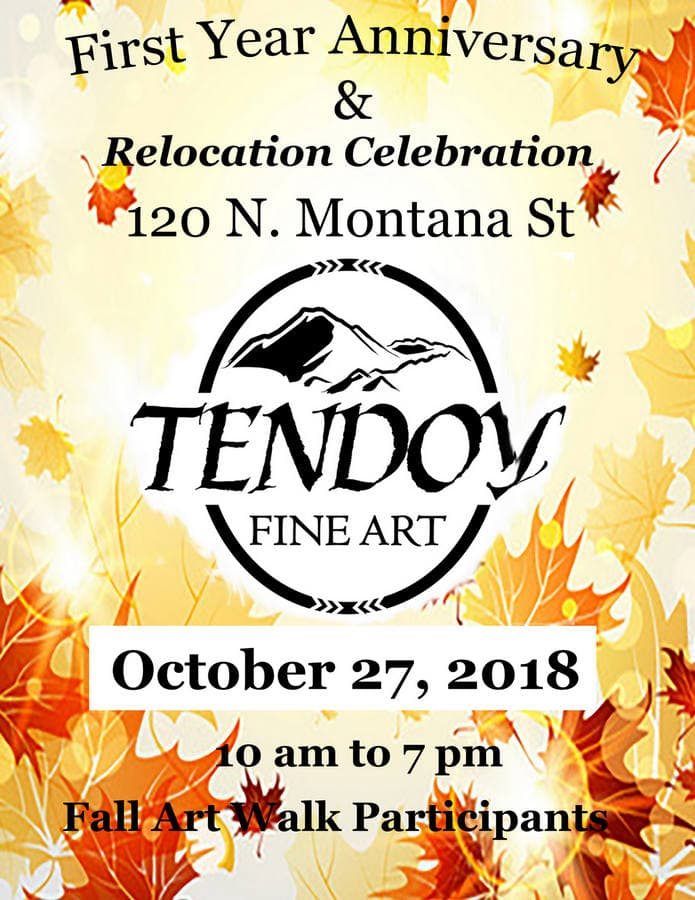 Tendoy Fine Art Reopening